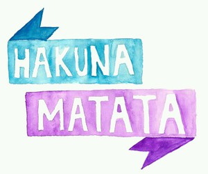 hakuna matata, transparent, and overlay image