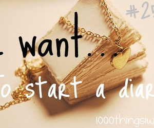 diary and 1000 things i want image