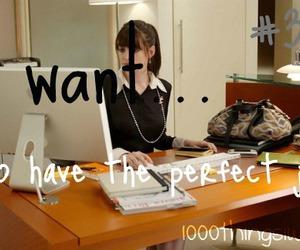 job, success, and 1000 things i want image