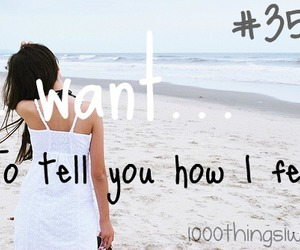 feeling and 1000 things i want image