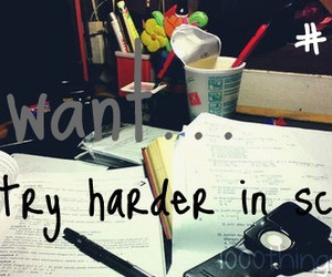 school, homeworks, and try harder image