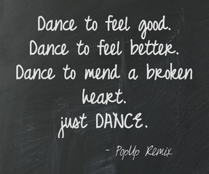 dance, good, and quote image