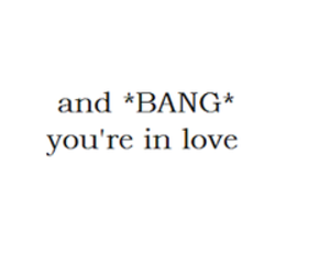 love, bang, and quotes image
