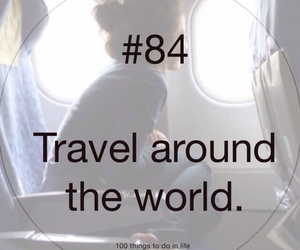 84, 100 things to do in life, and travel image