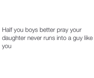 quote, boys, and daughter image
