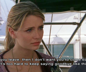 the oc, quote, and goodbye image