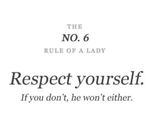 lady, respect, and yourself image