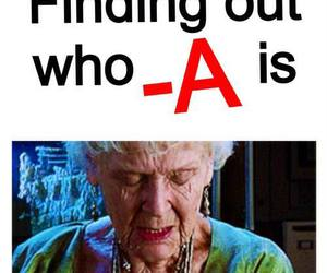 pll, a, and pretty little liars image