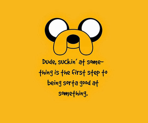 adventure time, JAKe, and quotes image