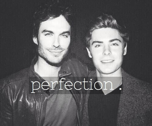 ian somerhalder, zac efron, and perfection image