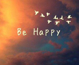 happy, be happy, and bird image