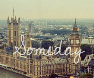 Dream, london, and someday image