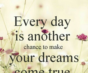 Dream, quote, and chance image