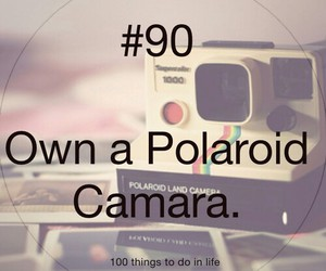 polaroid camera, vintage, and 100 things to do in life image