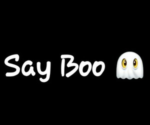 boo, Halloween, and say image