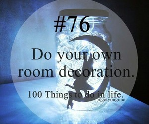 76, room, and 100 things to do in life image