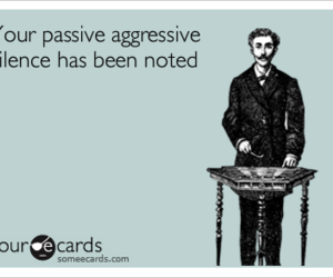passive aggressive and friends image