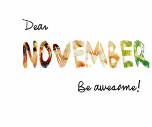 november, awesome, and month image