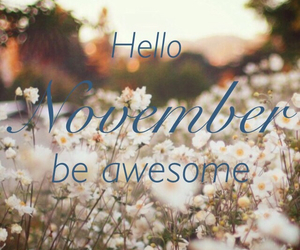 awesome, hello, and november image