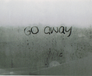 text, go away, and away image