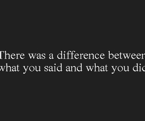 difference, what you did, and what you say image