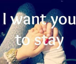 hold, stay, and together image