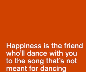 happiness, quote, and dance image