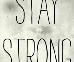 frases, stay strong, and fondos image