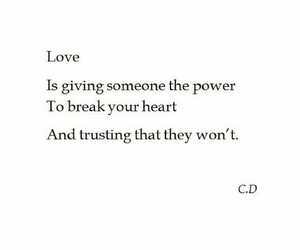 breaking, trust, and love image