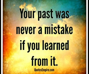 quote, mistakes, and past image