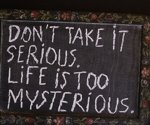 life, mysterious, and quote image