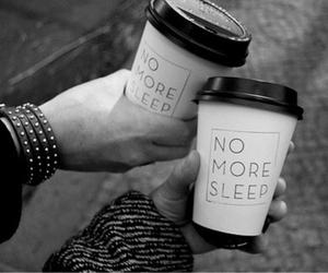 coffee, sleep, and no more sleep image