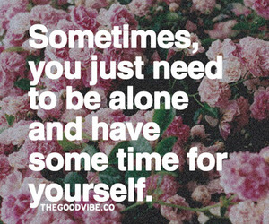 alone, quote, and yourself image
