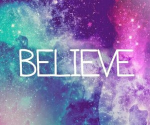 believe, galaxy, and pretty image