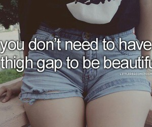 beautiful, quote, and thigh gap image