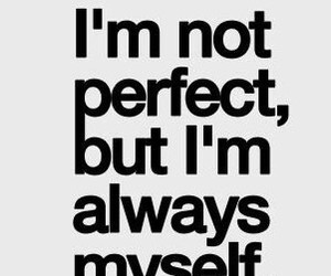 perfect, myself, and quotes image