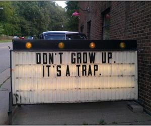 trap, grow up, and quotes image