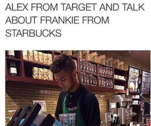 frankie, starbucks, and frankie from starbucks image