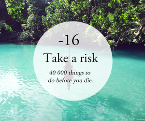 risk, fun, and quote image