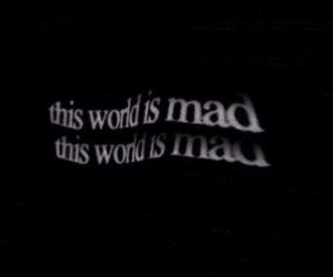 mad, quote, and grunge image