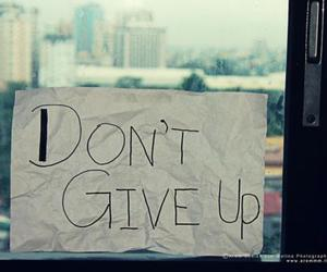 dont, give, and inspiring image