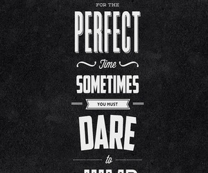 quotes, wallpaper, and dare image