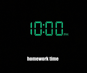 homework, time, and funny image