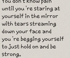 hold on, pain, and quote image
