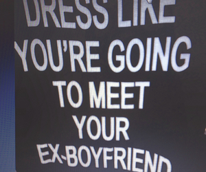 dress, quotes, and ex image