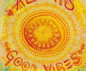 good vibes, always, and vibes image