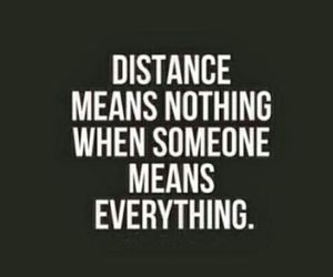 distance, love, and quotes image