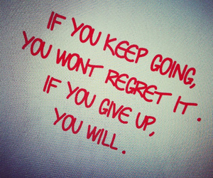 motivation, quote, and regret image