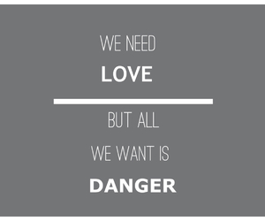 danger and love image