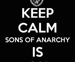 keep calm, sons of anarchy, and samcro image